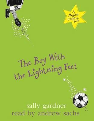 The Boy with the Lightning Feet