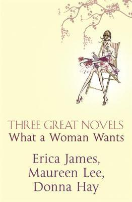 Three Great Novels- What A Woman Wants