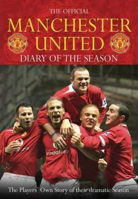 The Official Manchester United Diary Of The Season