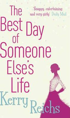 The Best Day of Someone Else's Life