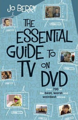 The Essential Guide to TV on DVD