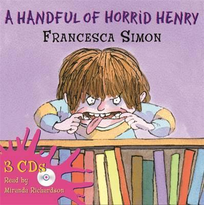 "A Handful of Horrid Henry: ""Horrid Henry"", ""Secret Club"", ""Tooth Fairy"""