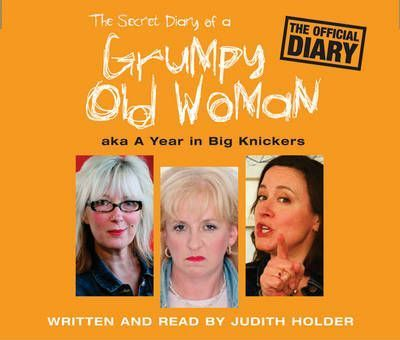 The Secret Diary of a Grumpy Old Woman