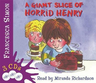 "A Giant Slice of Horrid Henry: ""Bogey Babysitter"", ""Stinkbomb"", ""Queen"""