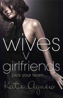 Wives v. Girlfriends