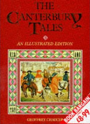 The Canterbury Tales: Illustrated Edition