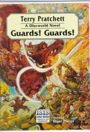 Guards! Guards!: Complete & Unabridged