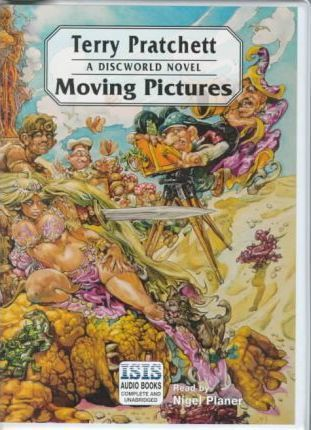 Moving Pictures: Complete & Unabridged