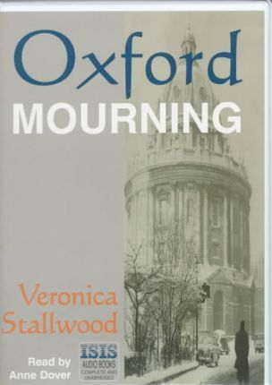Oxford Mourning: Complete & Unabridged
