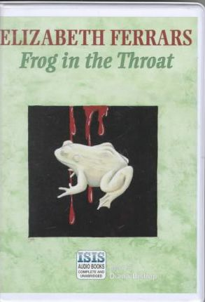 Frog in the Throat: Complete & Unabridged