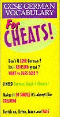 GCSE German Vocabulary for Cheats