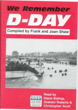 We Remember D-Day: Complete & Unabridged