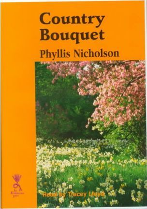 Country Bouquet: Complete & Unabridged