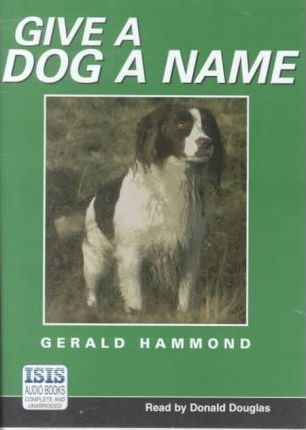 Give a Dog a Bad Name: Complete & Unabridged