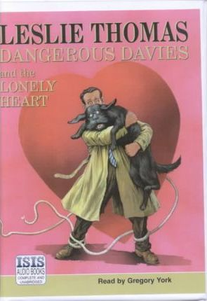 Dangerous Davies and the Lonely Heart: Complete & Unabridged