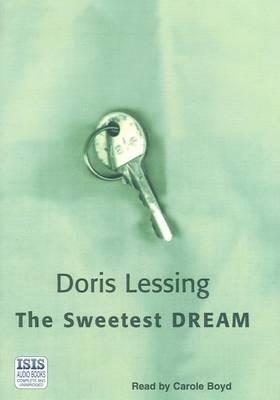 The Sweetest Dream: Complete & Unabridged