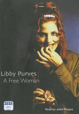 A Free Woman: Complete & Unabridged