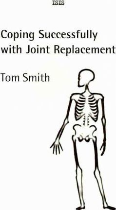 Coping Successfully with Joint Replacement