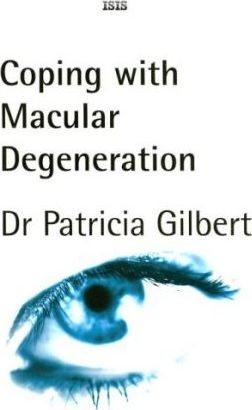 Coping with Macular Degeneration
