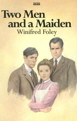 Two Men and a Maiden