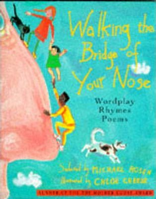 Walking on the Bridge of Your Nose