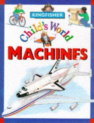 Child's World: Machines