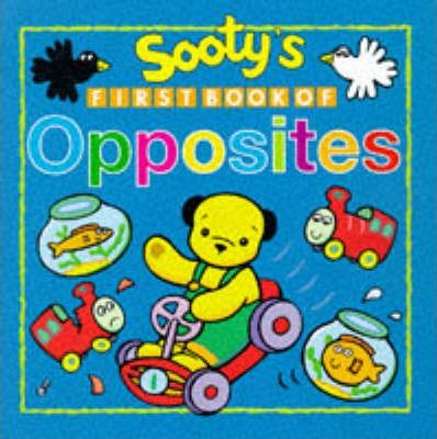 Sooty's First Book of Opposites