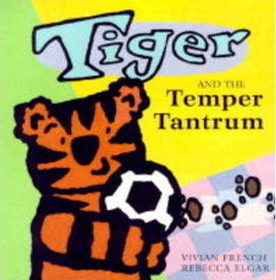 Tiger and the Temper Tantrum