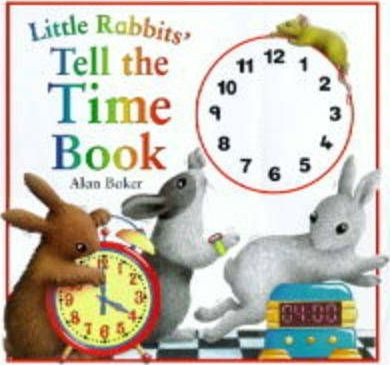 Little Rabbit's Tell the Time Book