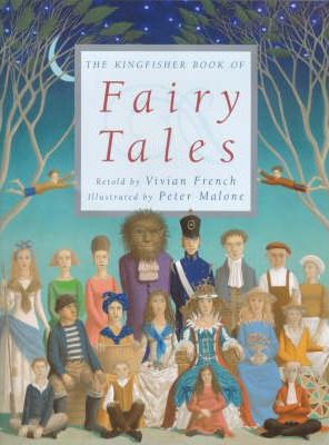 The Kingfisher Book of Fairy Tales
