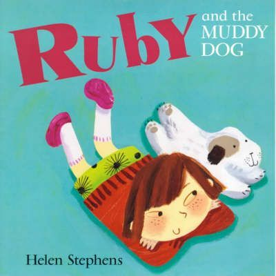 Ruby and the Muddy Dog