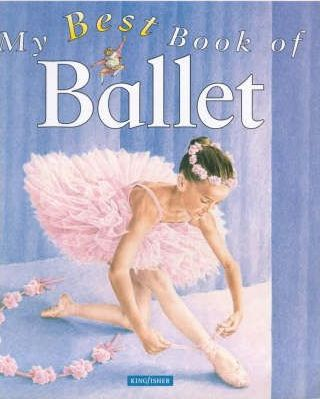 My Best Book of Ballet