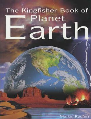 The Kingfisher Book of Planet Earth