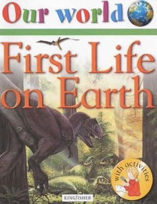 First Life on Earth
