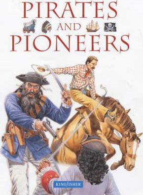 Pirates and Pioneers