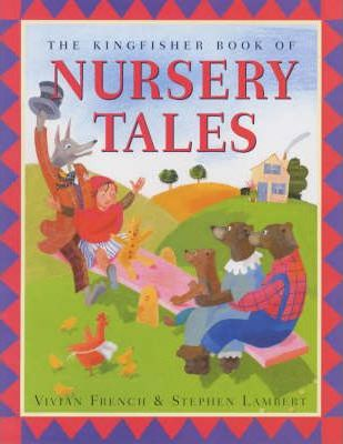 The Kingfisher Book of Nursery Tales