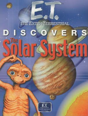 E.T. Discovers the Solar System