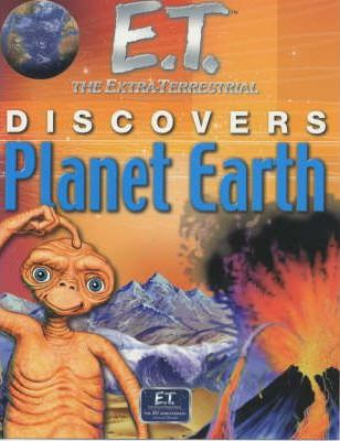 E.T. Discovers Planet Earth