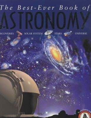 The Best-Ever Book of Astronomy