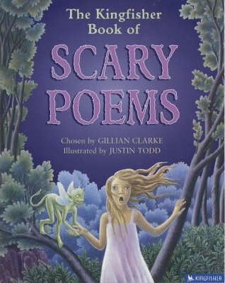 The Kingfisher Book of Scary Poems