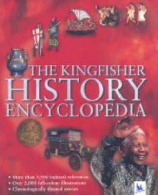The Kingfisher History Encyclopedia
