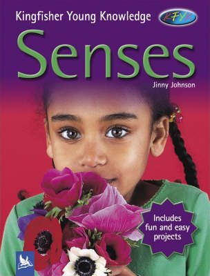Kingfisher Young Knowledge: Senses