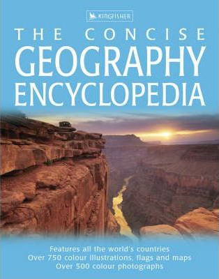 Concise Geography Encyclopedia