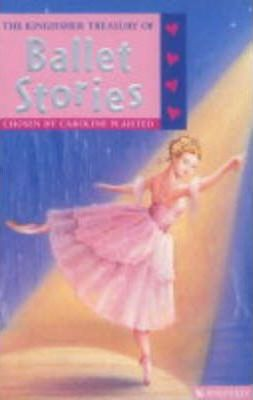 The Kingfisher Treasury of Ballet Stories