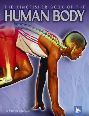 The Kingfisher Book of the Human Body