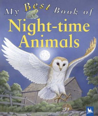 My Best Book of Night-time Animals