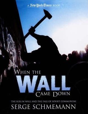 When the Wall Came Down