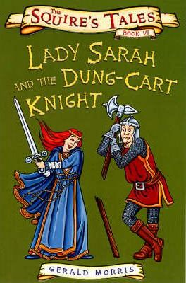 Lady Sarah and the Dung-cart Knight