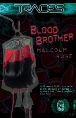 Traces Blood Brother