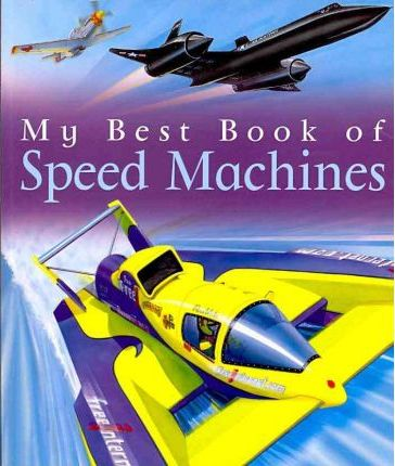 My Best Book of Speed Machines